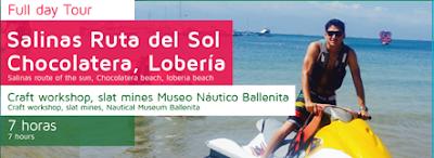 SALINAS, RUTA DEL SOL, CHOCOLATERA, LOBERÍA