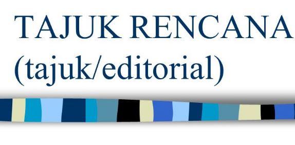 Contoh Teks Editorial Singkat