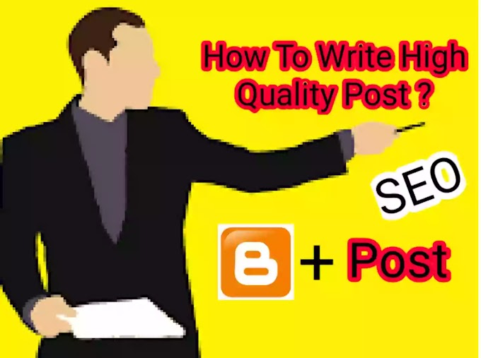 How To Write High Quality And SEO Friendly Articles ?