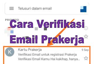 Cara Verifikasi Email Kartu Prakerja Mudah Cepat