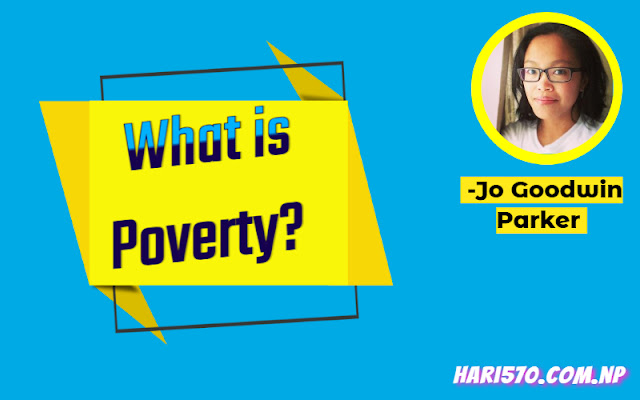 What is Poverty by Jo Goodwin Parker