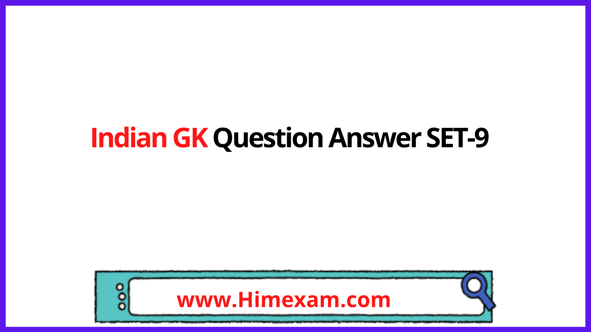 Indian GK Question Answer SET-9