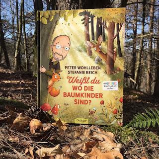 Titel: Weißt du, wo die Baumkinder sind? Autor: Peter Wohlleben Illustrationen: Stefanie Reich Verlag: Oetinger
