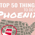 Top 50 Things to Do in Phoenix #infographic
