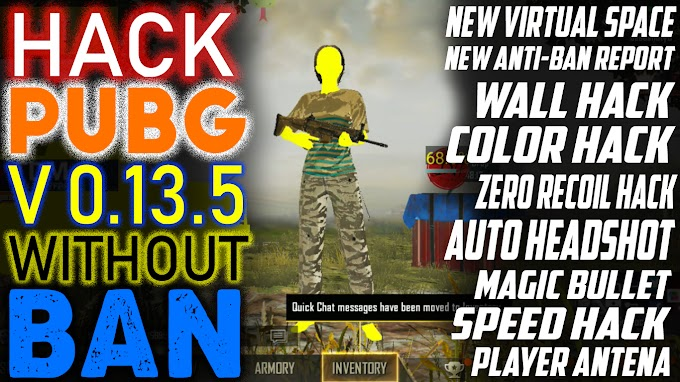 How To Hack PUBG Mobile 0.13.5 | PUBG Mobile Hack Season 8 | Root & No Root 100% Antiban