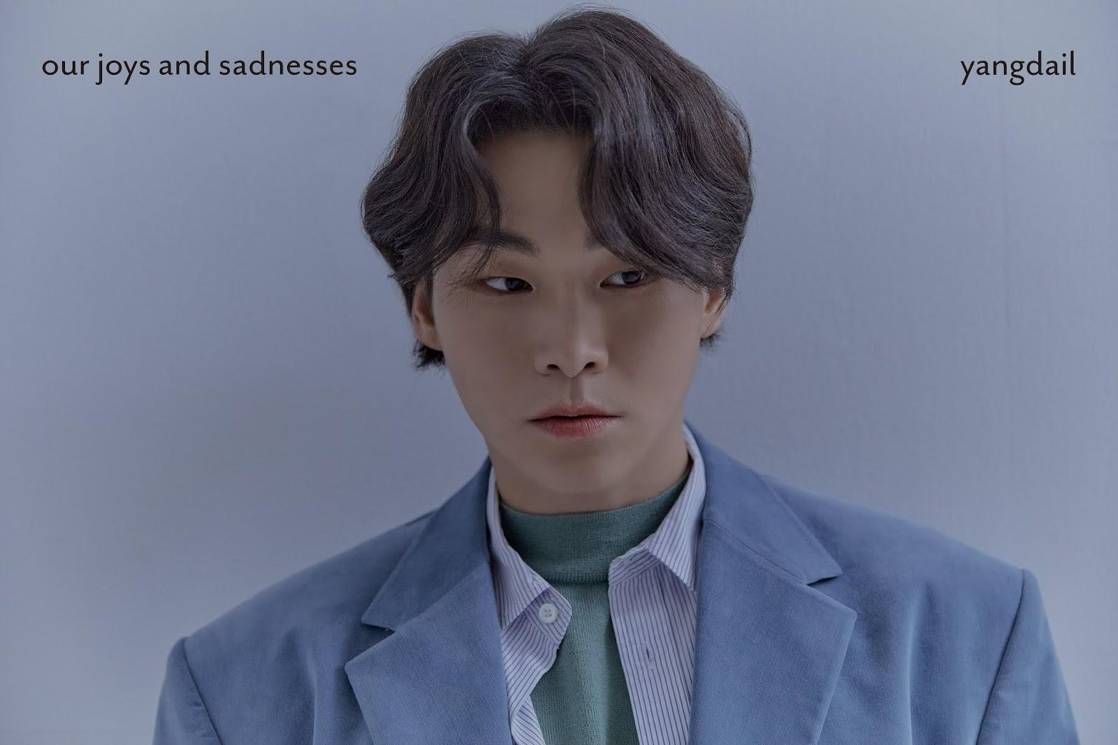 yang da il our joys and sadness comeback