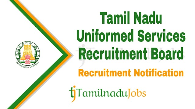 TNUSRB Recruitment notification of 2020 - for Constable, Jail Warder and Fireman - 10906 post