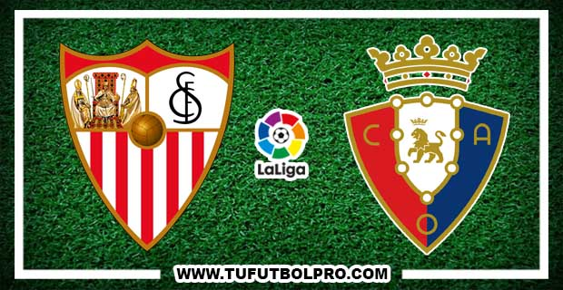 Ver Sevilla vs Osasuna EN VIVO Por Internet Hoy 20 de Mayo 2017