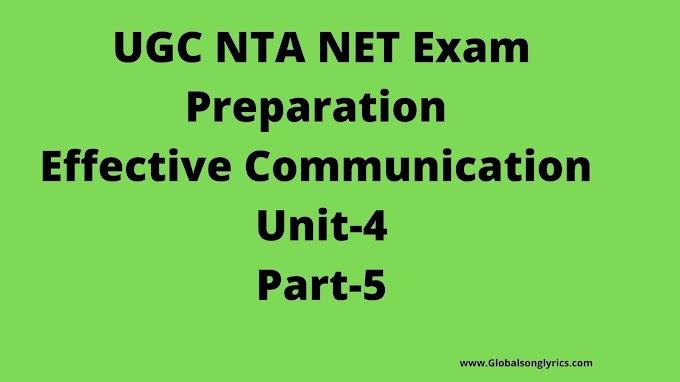 UGC NTA NET Exam Preparation |Effective Communication |Unit-4h |Part-5th|