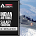 Indian Air Force Salary Structure: Get Details Here