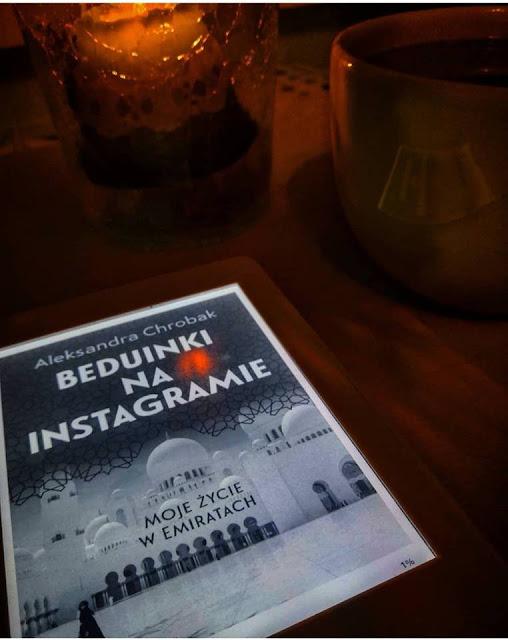 #89: Beduinki na Instagramie. Moje życie w Emiratach. ( Aleksandra Chrobak)- recenzja