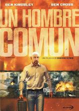 Un Hombre Comun (2012)