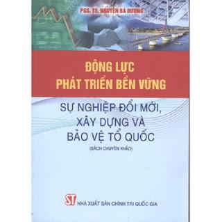 Sách Động Lực Phát Triển Bền Vững Xây Dựng Và Bảo Vệ Tổ Quốc ebook PDF-EPUB-AWZ3-PRC-MOBI