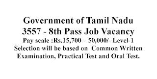 3557 - 8th Pass Job Vacancy - Government of Tamil Nadu