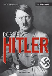 Dossiê Hitler - Sérgio Pereira Couto