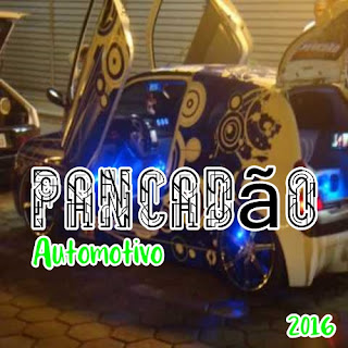 CD Pancadão Automotivo ( 2016 ) download grátis