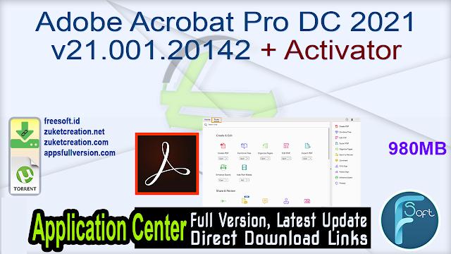 Adobe Acrobat Pro DC 2021 v21.001.20142 + Activator
