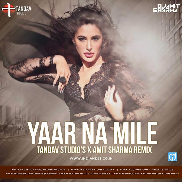 Yaar Na Mile DJ Remix Song Download