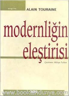 Alain Touraine - Modernliğin Eleştirisi