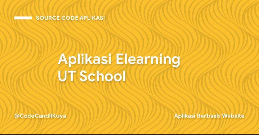 Aplikasi Elearning UT School