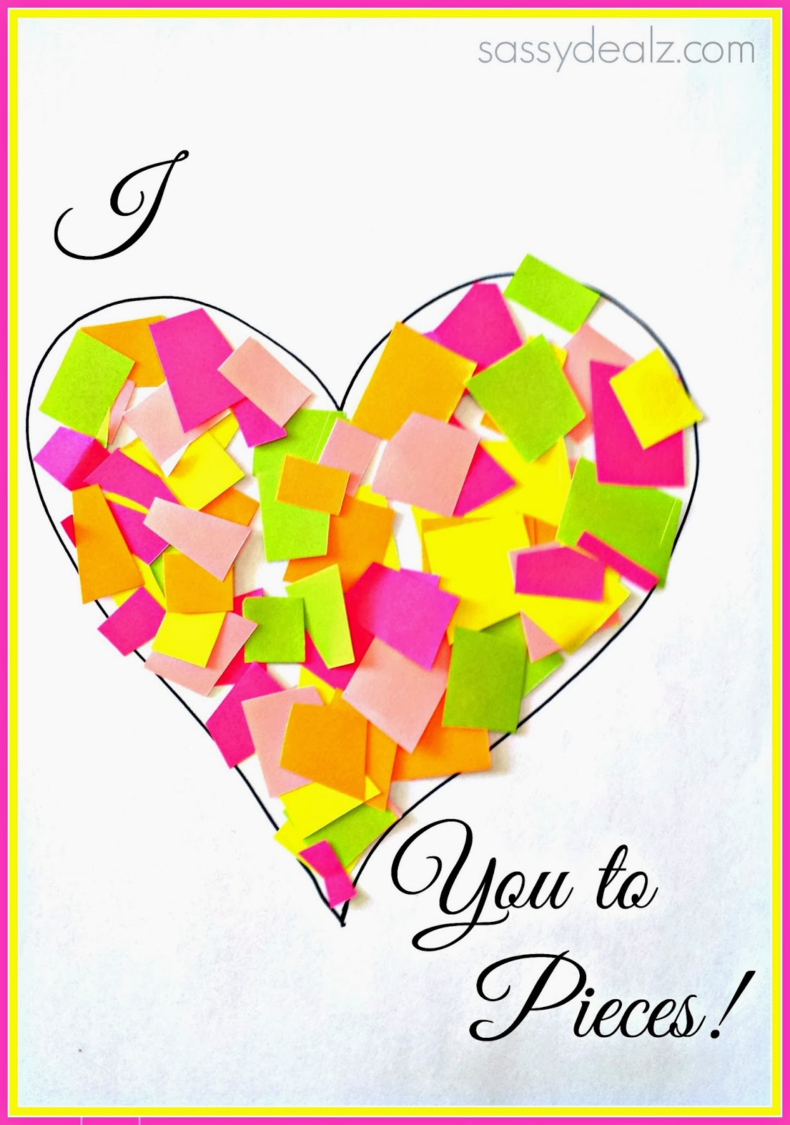 """""""i love you to pieces"""" heart craft for kids valentine"""