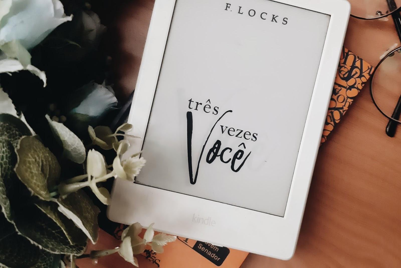 Três vezes você - F. Locks | Resenha