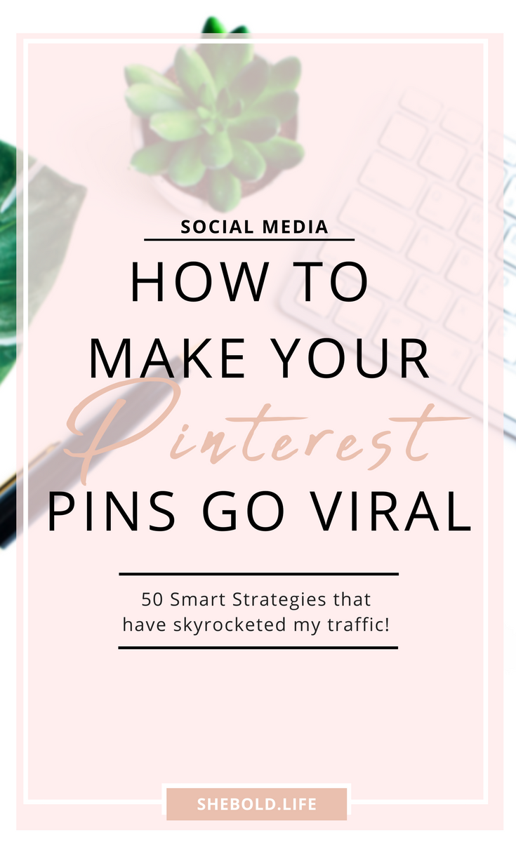 50+ Smart Strategies to grow on Pinterest in 2018 | she bold