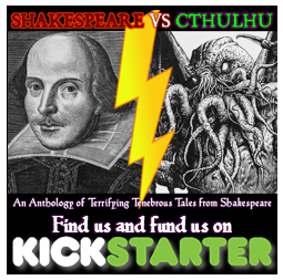 Shakespeare Vs Cthulhu Kickstarter