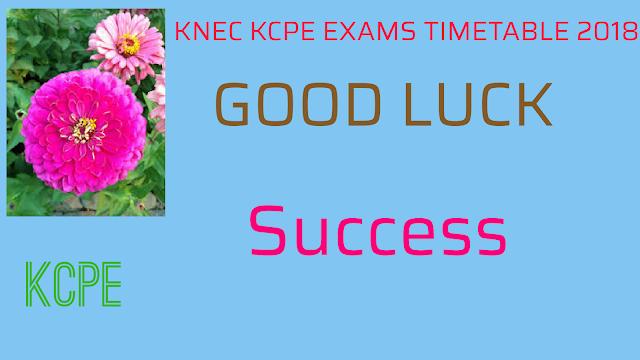 2018 KCPE Exams Timetable