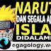 Ajaran Islam yang tersembunyi di dalam serial Naruto