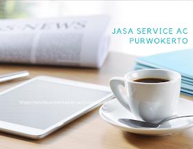 Jasa Service AC di Purwokerto Paling Murah