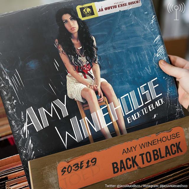 podcast já ouviu esse disco amy winehouse back to black album critica review