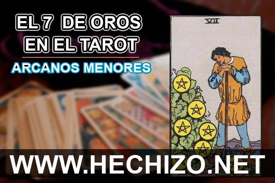 El 7 de Oros en el Tarot - Arcanos Menores