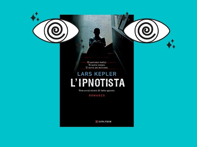 L'ipnotista: un thriller di Lars Kepler