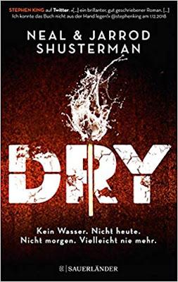 Neuerscheinungen im Mai 2019 #3 - Dry von Neal und Jarrod Shusterman