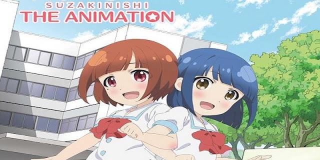 sinopsis Suzakinishi the Animation (2015)