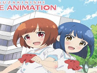 Suzakinishi the Animation (2015)