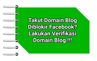 Begini Cara Verifikasi Domain Di Facebook Agar Tidak Diblokir