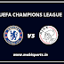 UEFA Champions League: Chelsea Vs Ajax live channel and info