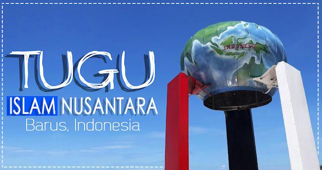 Tugu Peradaban Islam Nusantara