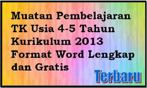 Muatan Ajar TK-A Untuk Usia 4 - 5 Tahun Kurikulum 2013 Dalam Bentuk Microsoft Word Terbaru