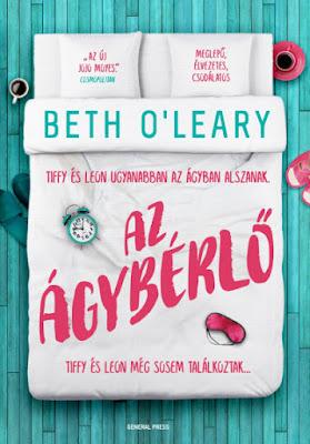 Beth O'Leary – Az ágybérlő megjelent a General Press Kiadó gondozásában, mely a Líra Könyvcsoport tagja
