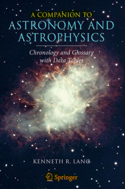 A companion to Astronomy and Astrophysics Kenneth R. Lang in pdf