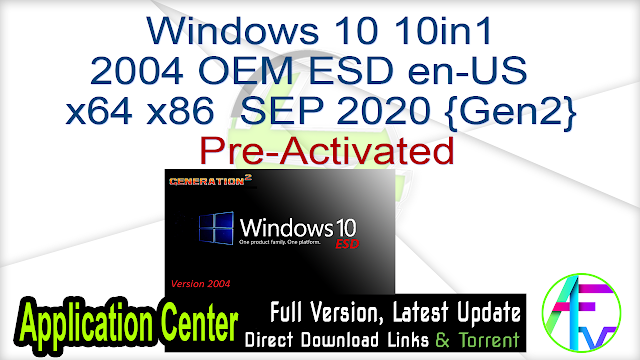 Windows 10 10in1 2004 OEM ESD en-US  x64 x86  SEP 2020 {Gen2} Pre-Activated