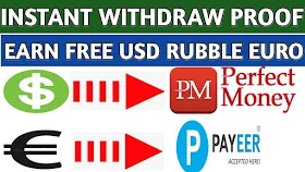 INSTANT WITHDRAW PAYMENT PROOF ||EARN FREE DOLLARS EURO & RUBBLES||WITHDRAW PERFECT MONEY PAYEER