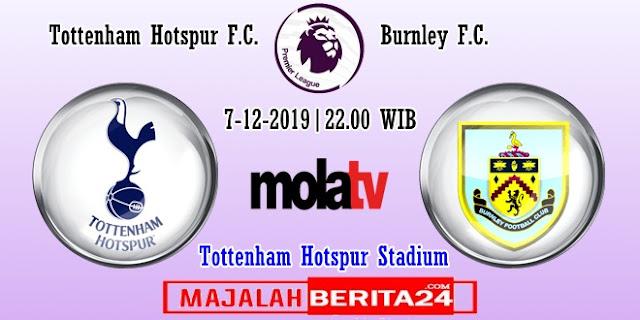 Prediksi Tottenham Hotspur vs Burnley — 7 Desember 2019