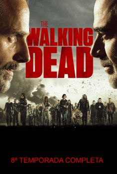 The Walking Dead 8ª Temporada Torrent - WEB-DL 720p/1080p Dual Áudio