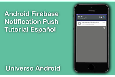 Android Studio - Notificaciones Push Firebase