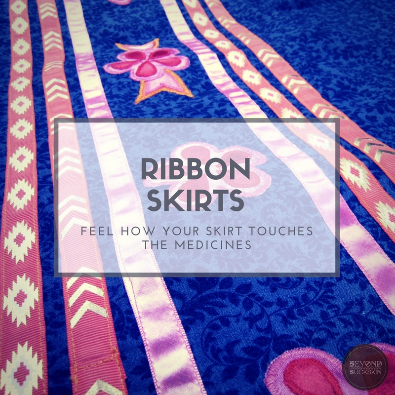 BEYOND BUCKSKIN Ribbon Skirts Clothing Strength And Sacredness Interesting Ribbon Pattern