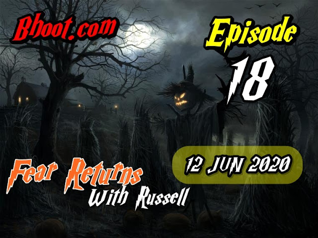 Bhoot.Com by Rj Russell Eid Special Episode  18 - 12 June 2020
